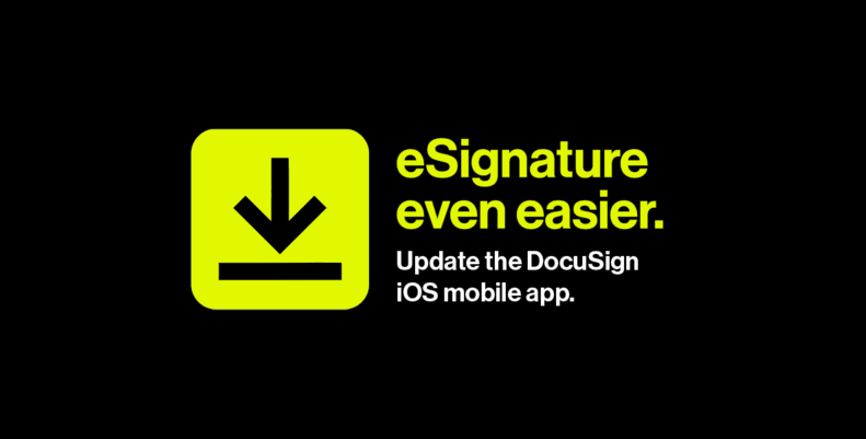 Download the new DocuSign mobile app