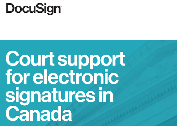 Court Support for Electronic Signatures in Canada