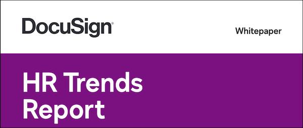 DocuSign HR Trends Report