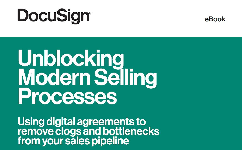 Unblocking Modern Selling Processes