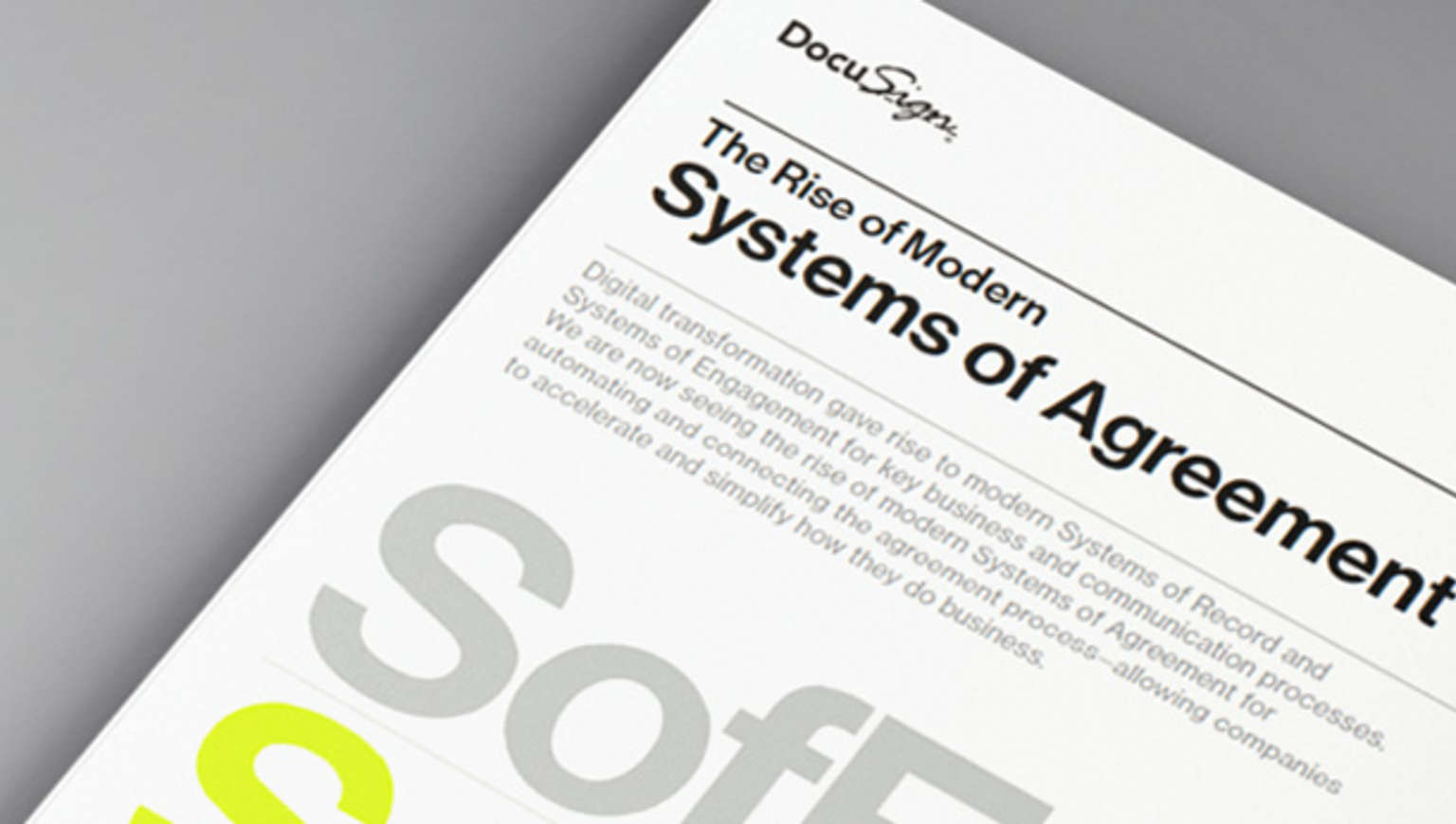 DocuSign enables the rise of the modern System of Agreement.