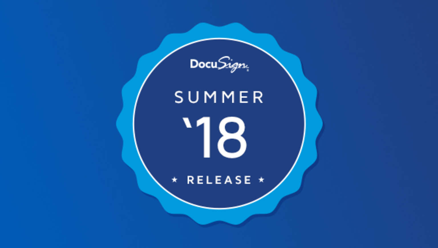DocuSign's Summer 18 Release contains many new features