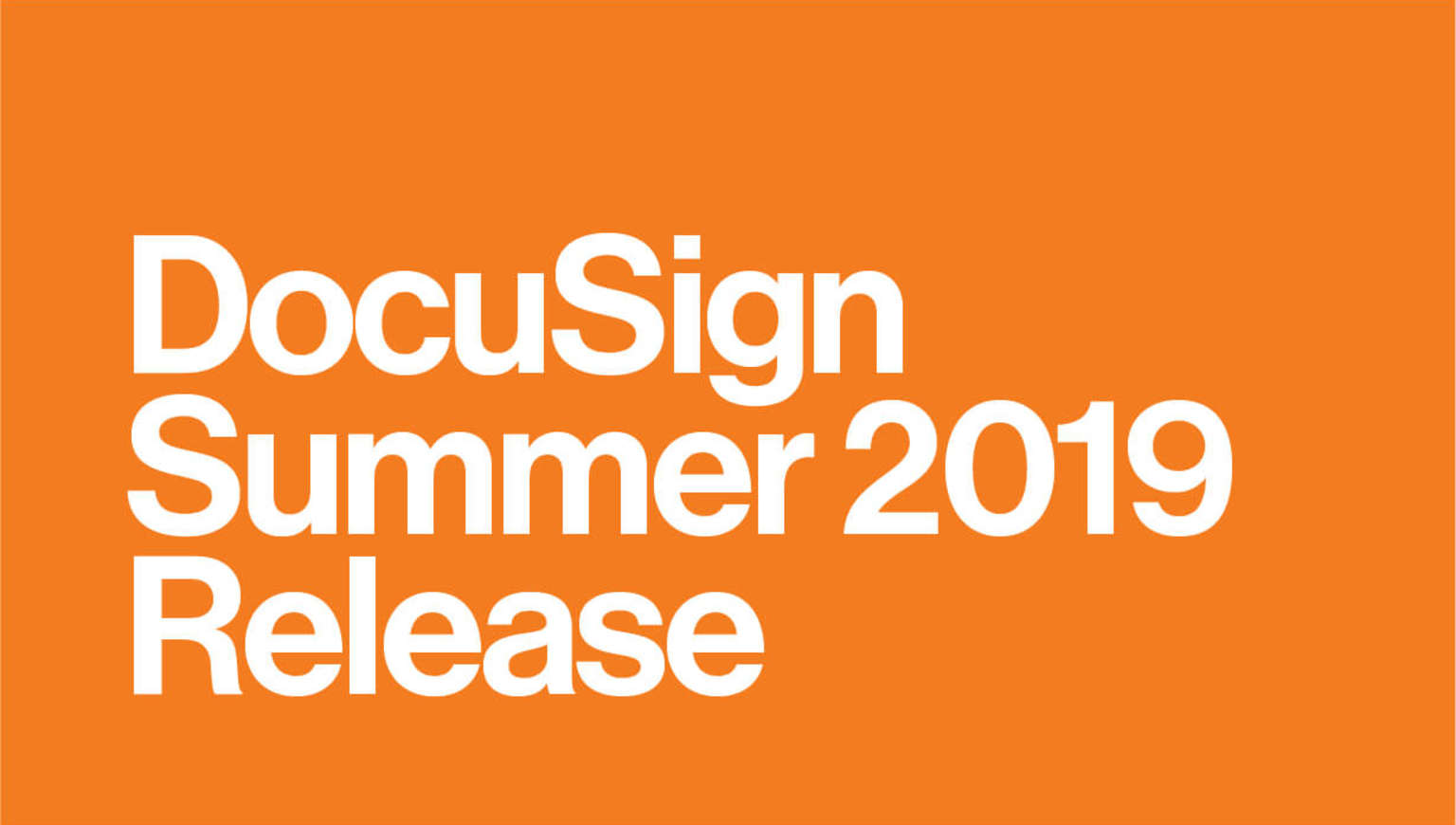 DocuSign Summer 2019 Release